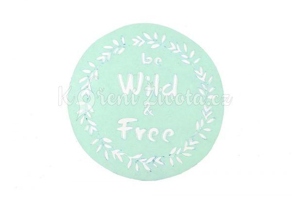 Šablona na zdobení dortů - Wild & Free, cca 19 cm